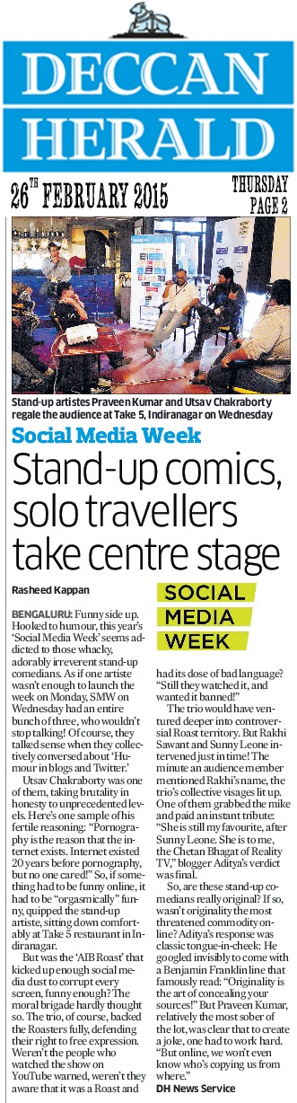 Stand up comics, Solo travellers takes centre stage